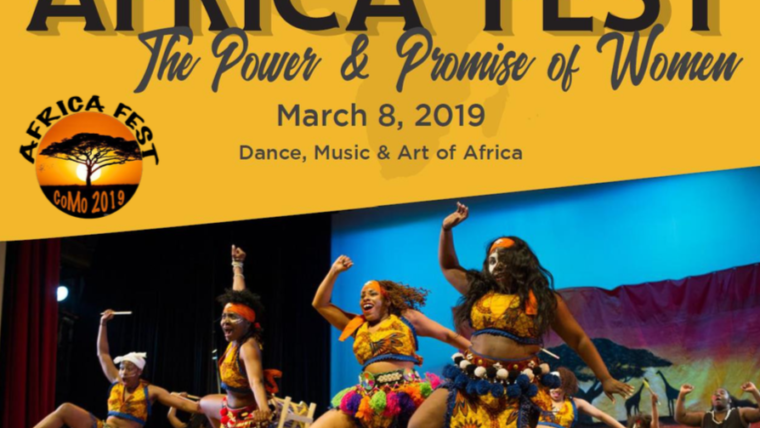 Africa Fest 2019: The Power and Promise of Women. Image of women on stage in African traditional garb in performance.