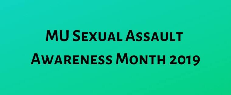 MU Sexual Assault Awareness Month 2019 text on a teal background