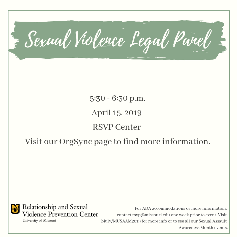 Sexual Violence Legal Panel from 5:30-6:30 p.m. April 15 at the RSVP Center.