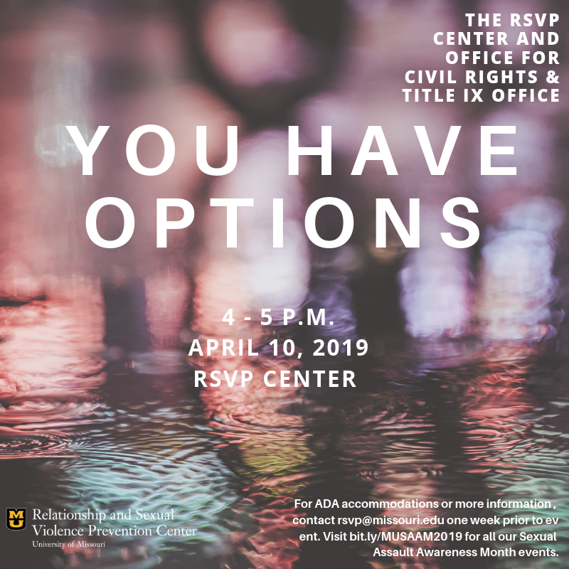 You Have Options event flyer: 4-5 p.m. April 10 in the RSVP Center.