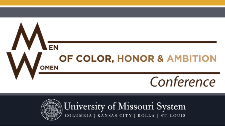 Men and Women of Color, Honor and Ambition conference image text with University of Missouri System logo.
