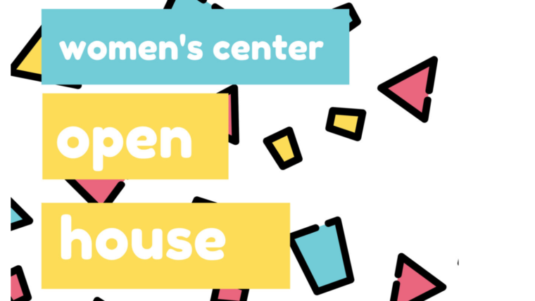 Women's Center Open House text on primary color background