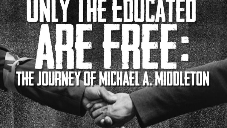 """only the educated are free"" white text of documentary title over grayscale background that includes hands shaking."