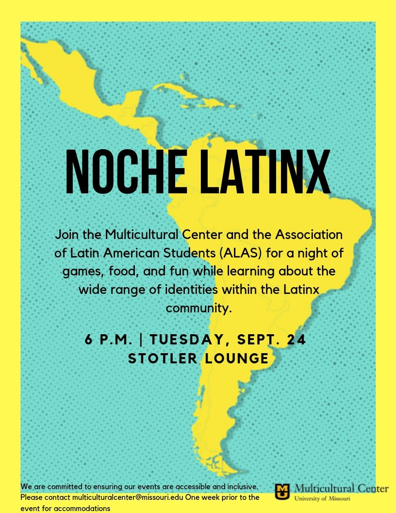 Event flyer: blue background with light green border and image of Central and South America. Text in full in post: 6-7:30 p.m. Tuesday, Sept. 24 in Memorial Union's Stotler Lounge. Join the Multicultural Center and the Association of Latin American Students (ALAS) for a night of games, food, and fun while learning about the wide range of identities within Latinx community.