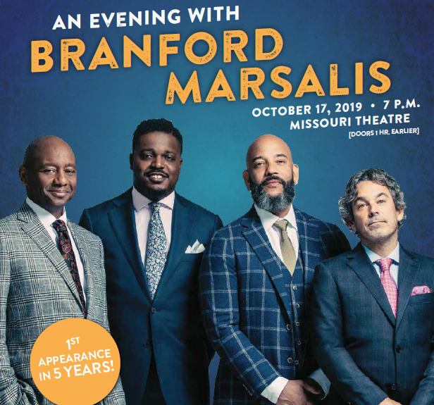 """Event flyer. """"An Evening with Branford Marsalis. 7 p.m. Oct. 17, 2019, at the Missouri Theatre. Doors 1 hour earlier. First appearance in five years."""