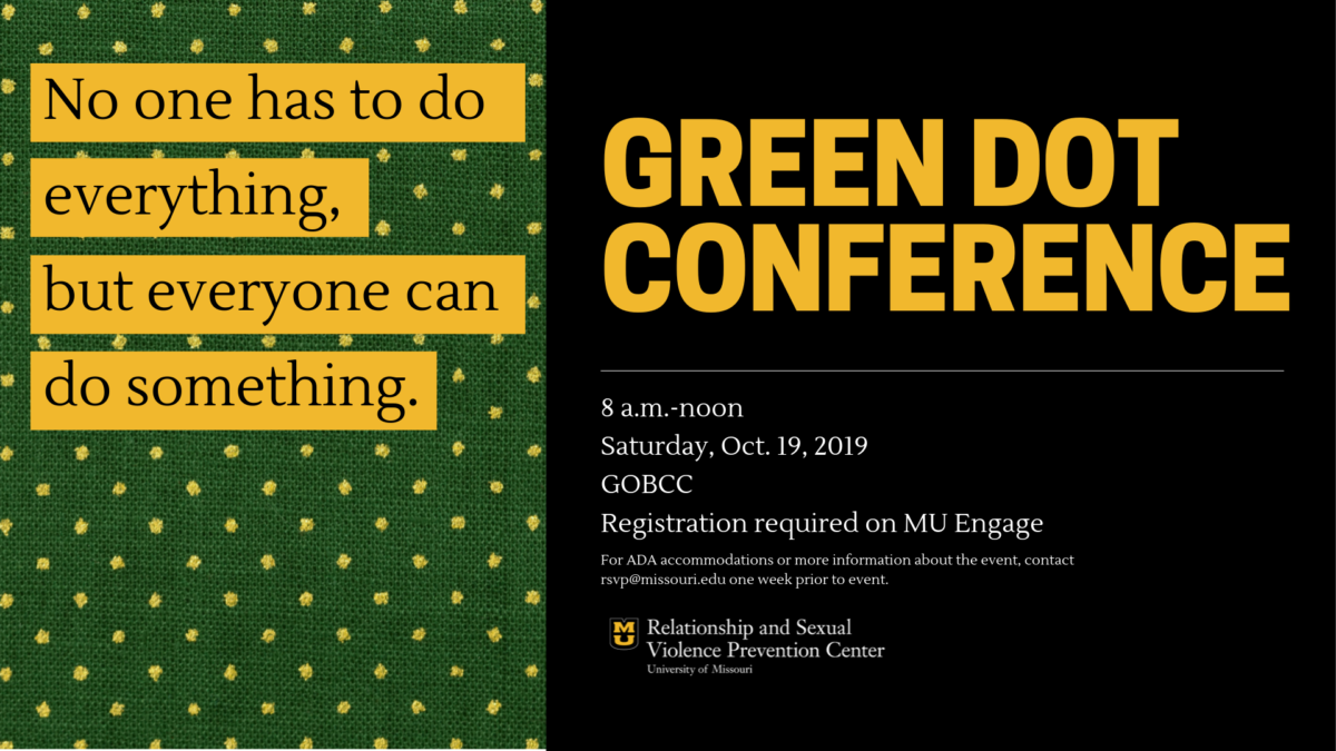 "Event flyer. Green background with gold text box: ""No one has to do everything, but everyone can do something."" With event details in black next to it."