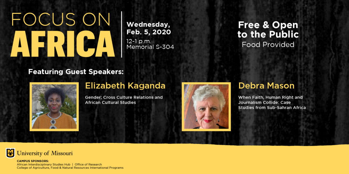 Focus on Africa flyer: Noon-1 p.m. in Memorial Union S304. Free and open to the public.