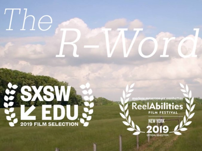 The R Word film logo with green pasture and blue clouded sky. Imposed award images of SXSW EDU and ReelAbilities film festivals.